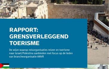 Palestina/Israel: Nederlandse reisaanbieders nemen het niet nauw met internationale grenzen